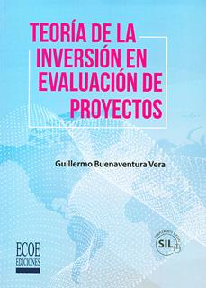 TEORIA DE LA INVERSION EN EVALUACION DE PROYECTOS