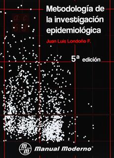 METODOLOGIA DE LA INVESTIGACIÓN EPIDEMIOLOGICA