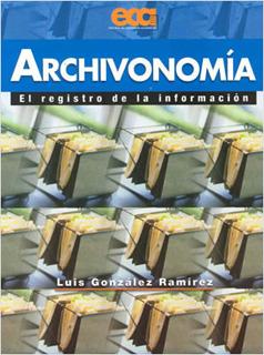 ARCHIVONOMIA: EL REGISTRO DE LA INFORMACION