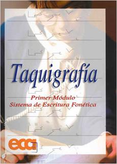 TAQUIGRAFIA (1) PRIMER MODULO, SISTEMA DE...
