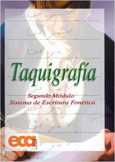 TAQUIGRAFIA (2) SEGUNDO MODULO, SISTEMA DE...