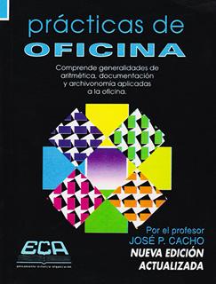 PRACTICAS DE OFICINA: COMPRENDE GENERALIDADES DE...
