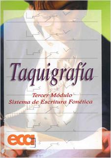 TAQUIGRAFIA 3 TERCER MODULO, SISTEMA DE ESCRITURA...