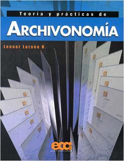TEORIA Y PRACTICAS DE ARCHIVONOMIA