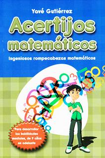 ACERTIJOS MATEMATICOS: INGENIOSOS ROMPECABEZAS...