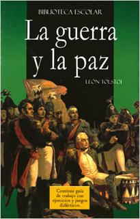 LA GUERRA Y LA PAZ (L.B.)