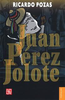JUAN PEREZ JOLOTE