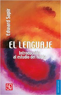 EL LENGUAJE: INTRODUCCION AL ESTUDIO DEL HABLA