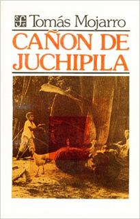 CAÑON DE JUCHIPILA