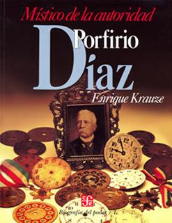 BIOGRAFIA DEL PODER NO. 1: PORFIRIO DIAZ