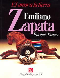 BIOGRAFIA DEL PODER NO. 3: EMILIANO ZAPATA