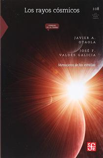 RAYOS COSMICOS: MENSAJEROS DE LAS ESTRELLAS