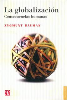 GLOBALIZACION: CONSECUENCIAS HUMANAS