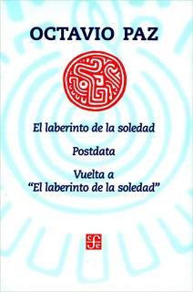 EL LABERINTO DE LA SOLEDAD - POSTDATA - VUELTA A EL LABERINTO EL LABERINTO DE LA SOLEDAD (INCLUYE CAPITULO LOS HIJOS DE LA MALINCHE)