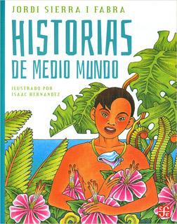 HISTORIAS DE MEDIO MUNDO