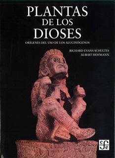 PLANTAS DE LOS DIOSES: ORIGENES DEL USO DE LOS...