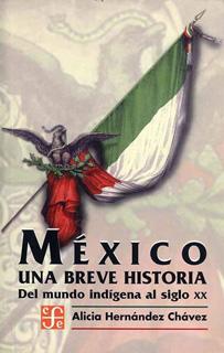 MEXICO: UNA BREVE HISTORIA