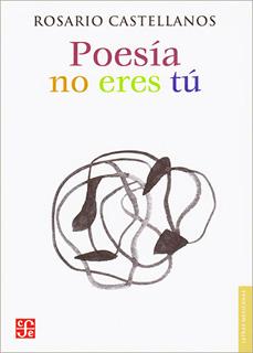 POESIA NO ERES TU: OBRA POETICA (1948-1971)