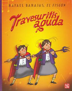 TRAVESURITIS AGUDA