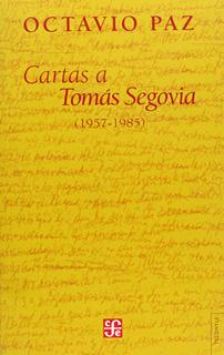CARTAS A TOMAS SEGOVIA (1957-1985)