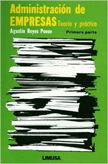 ADMINISTRACION DE EMPRESAS: TEORIA Y PRACTICA...