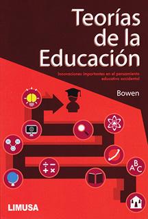 TEORIAS DE LA EDUCACION: INNOVACIONES IMPORTANTES...