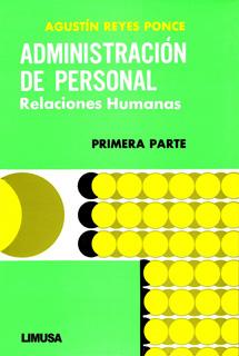 ADMINISTRACION DE PERSONAL: RELACIONES HUMANAS...