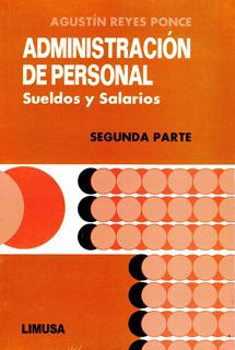 ADMINISTRACION DE PERSONAL: SUELDOS Y SALARIOS...