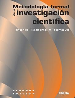 METODOLOGIA FORMAL DE LA INVESTIGACION CIENTIFICA