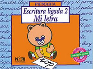 ESCRITURA LIGADA: MI LETRA 2