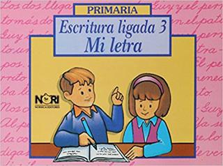 ESCRITURA LIGADA: MI LETRA 3