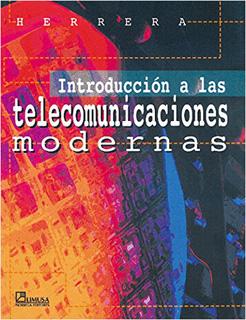 INTRODUCCION A LAS TELECOMUNICACIONES MODERNAS