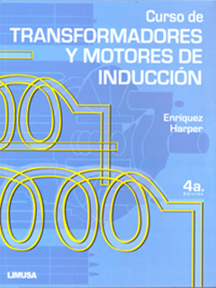 CURSO TRANSFORMADORES MOTORES DE INDUCCION:...