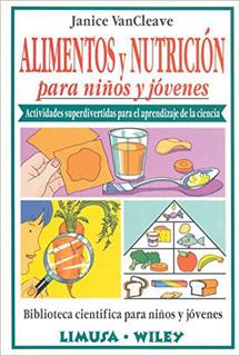 ALIMENTOS Y NUTRICION PARA NIÑOS Y JOVENES