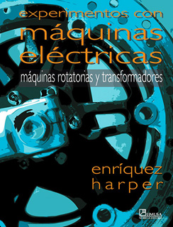 EXPERIMENTOS CON MAQUINAS ELECTRICAS: MAQUINAS...