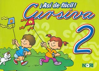 ASI DE FACIL! CURSIVA 2