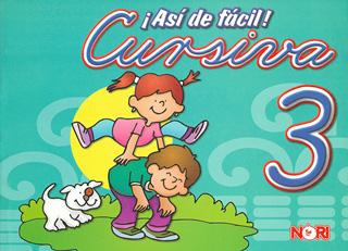 ASI DE FACIL! CURSIVA 3