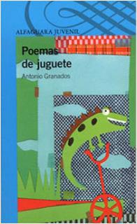 POEMAS DE JUGUETE 1 (SERIE AZUL)