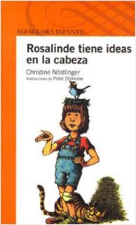 ROSALINDE TIENE IDEAS EN LA CABEZA (SERIE NARANJA)