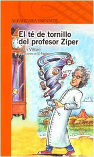 EL TE DE TORNILLO DEL PROFESOR ZIPER (SERIE...