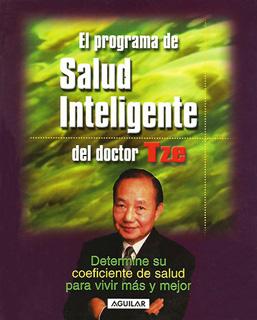 EL PROGRAMA DE SALUD INTELIGENTE DEL DOCTOR TZE