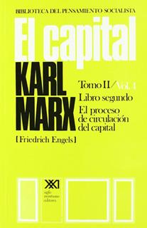 EL CAPITAL TOMO 2 VOL. 4: EL PROCESO DE LA CIRCULACION DEL CAPITAL