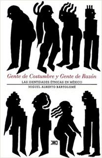 GENTE DE COSTUMBRE Y GENTE DE RAZON (IDENTIDADES...