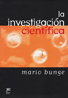 LA INVESTIGACION CIENTIFICA: SU ESTRATEGIA Y SU...