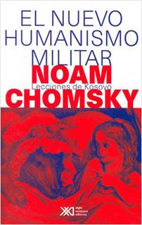 EL NUEVO HUMANISMO MILITAR: LECCIONES DE KOSOVO