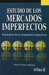 ESTUDIO DE LOS MERCADOS IMPERFECTOS