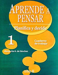 APRENDER A PENSAR 1 CUADERNO DE TRABAJO:...