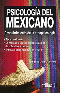PSICOLOGIA DEL MEXICANO 1: DESCUBRIMIENTO DE LA...
