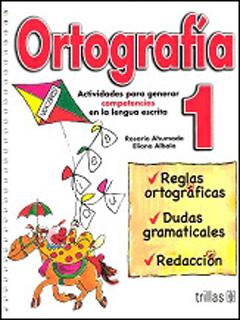 ORTOGRAFIA 1: ACTIVIDADES PARA GENERAR...