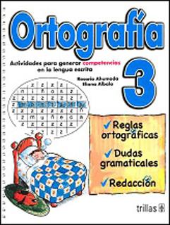 ORTOGRAFIA 3: ACTIVIDADES PARA GENERAR...